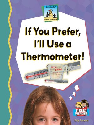 cover image of If You Prefer, I'll Use a Thermometer!